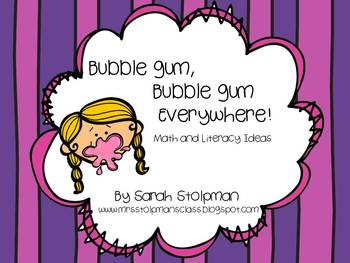 Bubble Gum Math and Literacy Ideas (Common Core)