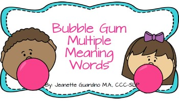 Bubble Gum Multiple Meaning Words