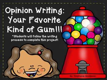 Bubble Gum Opinion Writing (September Writing)