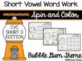 CVC Short Vowel O Spin and Color-Bubble Gum Theme