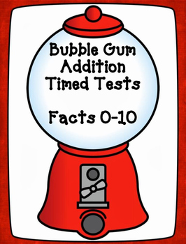 Bubble Gum Timed Addition Tests