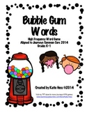 Bubble Gum Words (High Frequency Word Game for Journeys Common Core 2014)