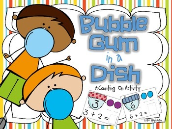 Bubble Gum in a Dish - A Counting On Activity