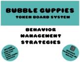 Bubble Guppies Token Board System - Behavior Management Strategies