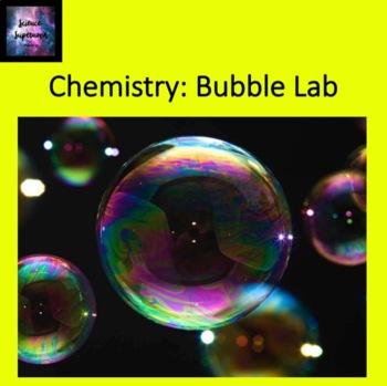 Science Skills: Bubble Lab