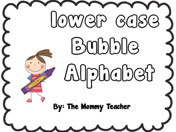 Bubble Letter Alphabet By Themommyteacher