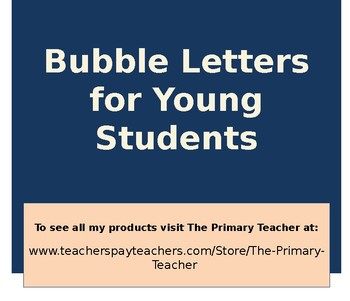 Bubble Letters for Young Students