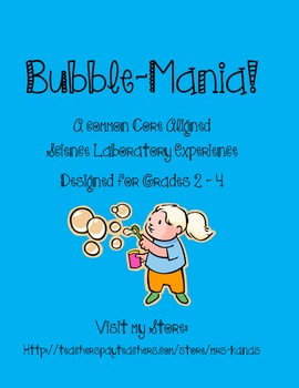 Bubble Mania!  Activities & Labs about Bubbles and Surface