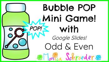Bubble POP Mini Game in Google Slides: Odd & Even