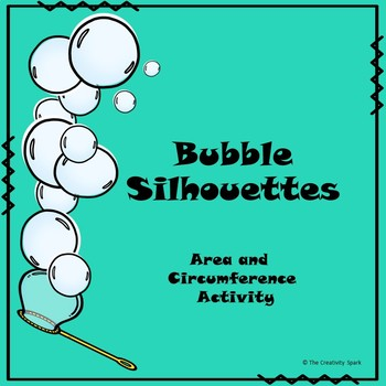 Bubble Silhouettes: Area and Circumference of Circles