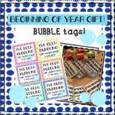 Bubble Tags for Beginning of the year