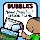 Bubble Theme Home Preschool Lesson Plans