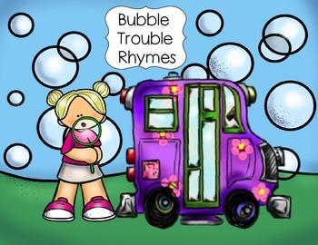 Bubble Trouble Rhyming