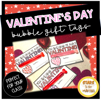 Valentine's Day Bubble gift tags (student gifts)
