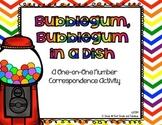 Bubblegum, Bubble Gum--a Number Correspondence Activity