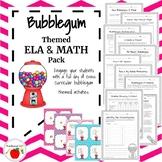Bubblegum ELA & Math Themed Activities - Full Day  - Including 3 Task Card Games