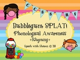 Bubblegum Phonological Awareness Rhyming; CCSS Aligned