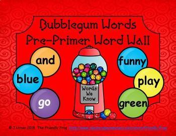 Bubblegum Words Pre-Primer Word Wall