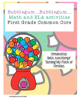 Bubblegum...Bubblegum First Grade Common Core