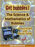 PowerPoint & Study Guide - Bubble Physics: Science & Mathe