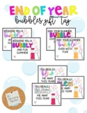 Bubbles Gift Tag: End of Year *EDITABLE