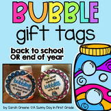 Bubble Gift Tag Freebie for Back to School & End of Year