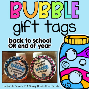 Bubbles Gift Tag Freebie! {B2S & EOY}