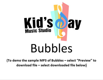 Bubbles - by Kid's Day Music - Song (MP3) and Lesson Plans
