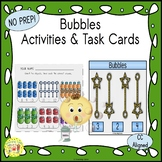 Bubbles Activities and Task Cards