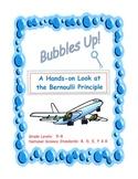 Bubbles Up!  A Look at the Bernoulli Principle