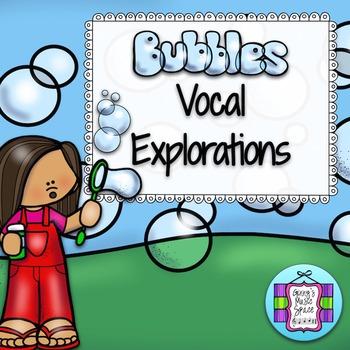 Bubbles Vocal Explorations