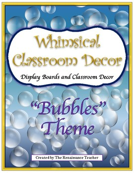Bubbles/Whimsical Classroom Bulletin Board Displays