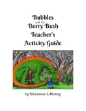 Bubbles and the Berry Bush Teacher's Activity Guide