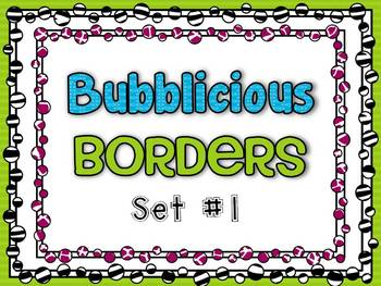 Bubblicious Borders {Set #1}