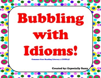 Bubbling with Idioms!