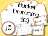 Bucket Drumming 103