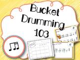 Bucket Drumming 103