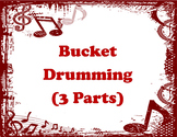 Bucket Drumming (3 Parts)