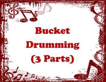 Bucket Drumming (3 Parts)
