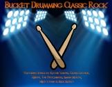 Bucket Drumming Classic Rock