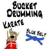 Bucket Drumming Karate, Blue Belt - Motivating Rhythm Notation Studies