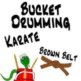 Bucket Drumming Karate, Brown Belt - Motivating Rhythm Notation Studies