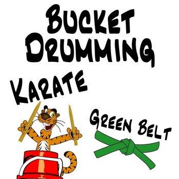 Bucket Drumming Karate, Green Belt - Motivating Rhythm Notation Studies