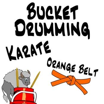 Bucket Drumming Karate, Orange Belt - Motivating Rhythm Notation Studies