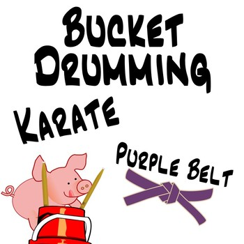 Bucket Drumming Karate, Purple Belt - Motivating Rhythm Notation Studies