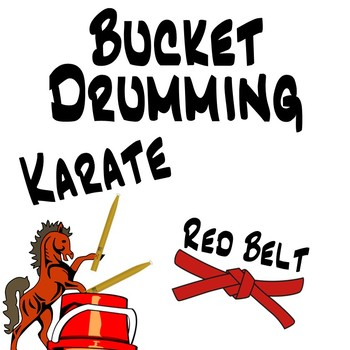 Bucket Drumming Karate, Red Belt - Motivating Rhythm Notation Studies