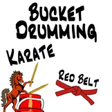 Bucket Drumming Karate, Red Belt - Motivating Rhythm Notation Studies