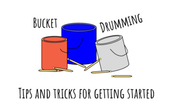 Bucket Drumming - Tips and Tricks for Getting Started