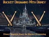 Bucket Drumming with Disney Inspired Beats