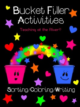 Bucket Filler Activities - Sort/Coloring/Writing